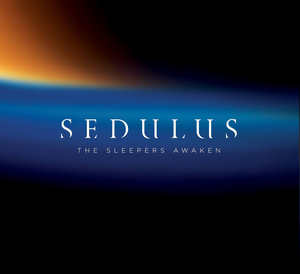 Sedulus The Sleepers Awaken